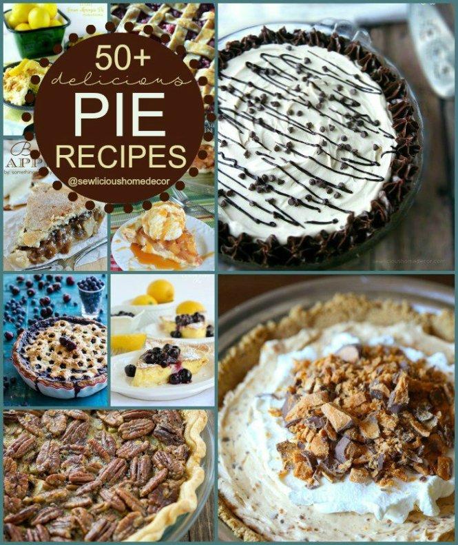 50 Delicious Pie Recipes from sewlicioushomedecor.com.jpg