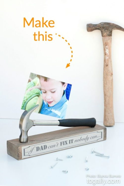 DIY-Father's-Day-Gift-–-Hammer-photo-stand-Make-this-683x1024