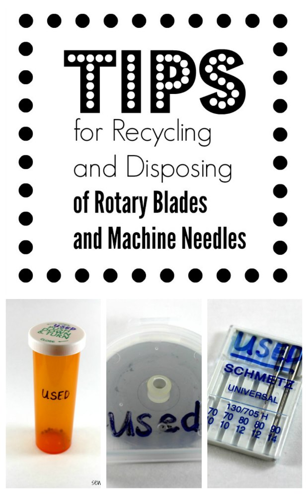 Tips and ideas for how to resharpen, reuse, recycle or safely dispose of sharp sewing supplies such as rotary blades and old needles.