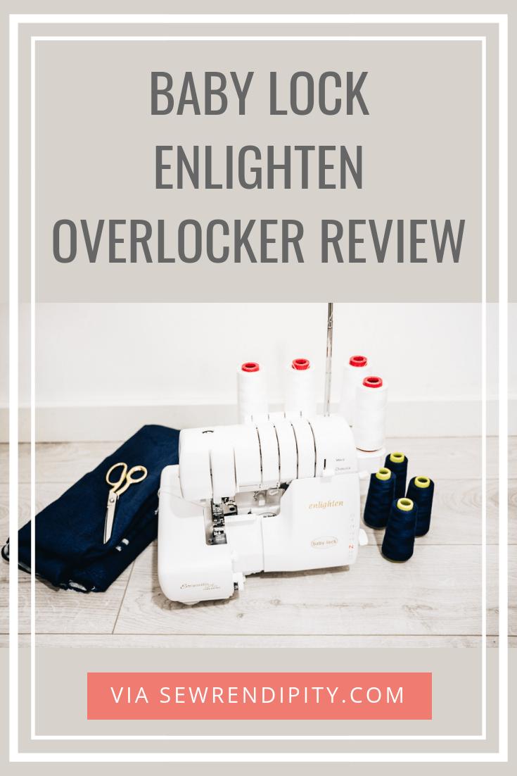 Baby Lock Enlighten Overlocker review