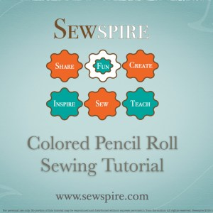 How to Sew A Pencil Roll by Sewspire