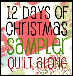 12 Days Of Christmas Sampler Quilt Along Sew Sweetness