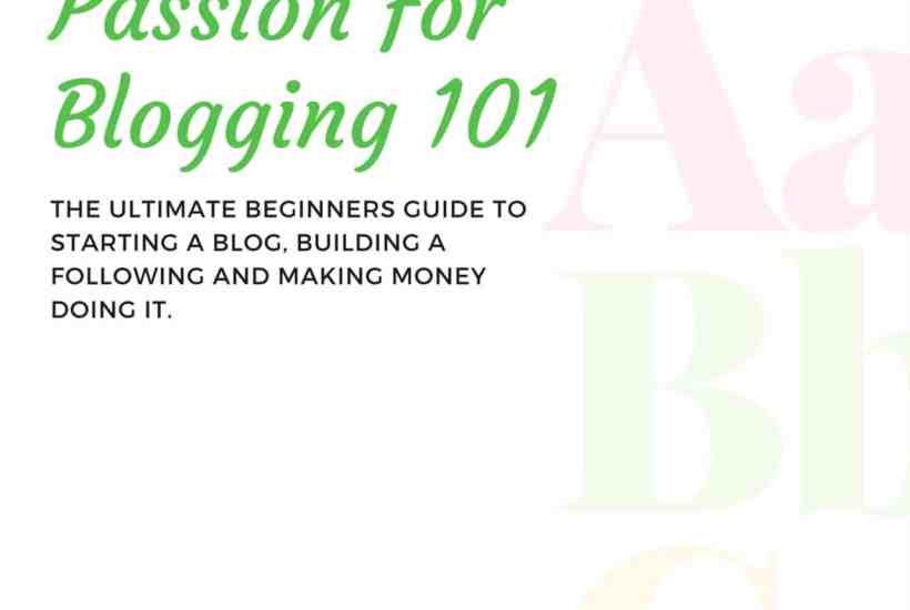 Passion for Blogging 101