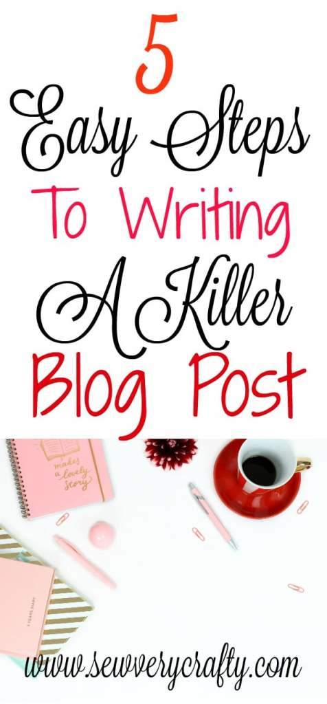 Blog-Post-476x1024 How to Write a Killer Blog Post: 5 Easy Steps to Great Content