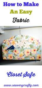 How to make a fabric closet safe