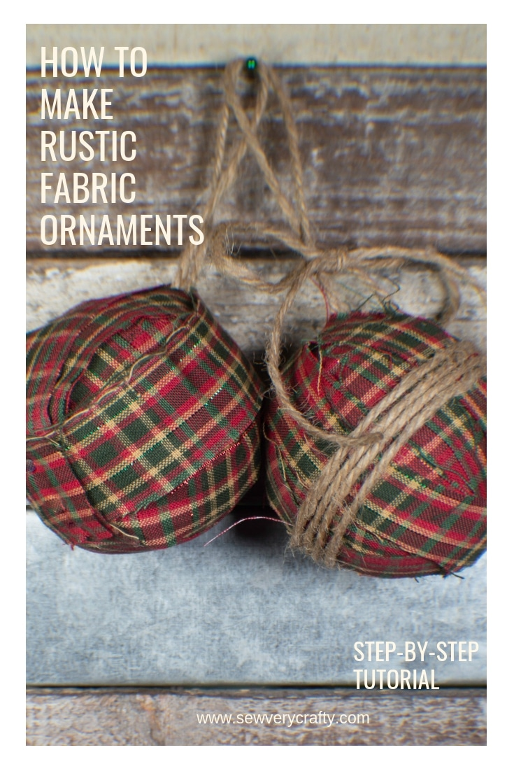 How to Make a Rustic Fabric Christmas Ornament - Sew Very ...