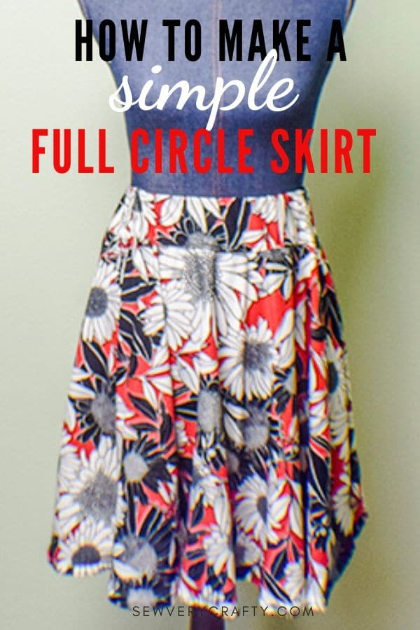 How to Make a Full Circle skirt