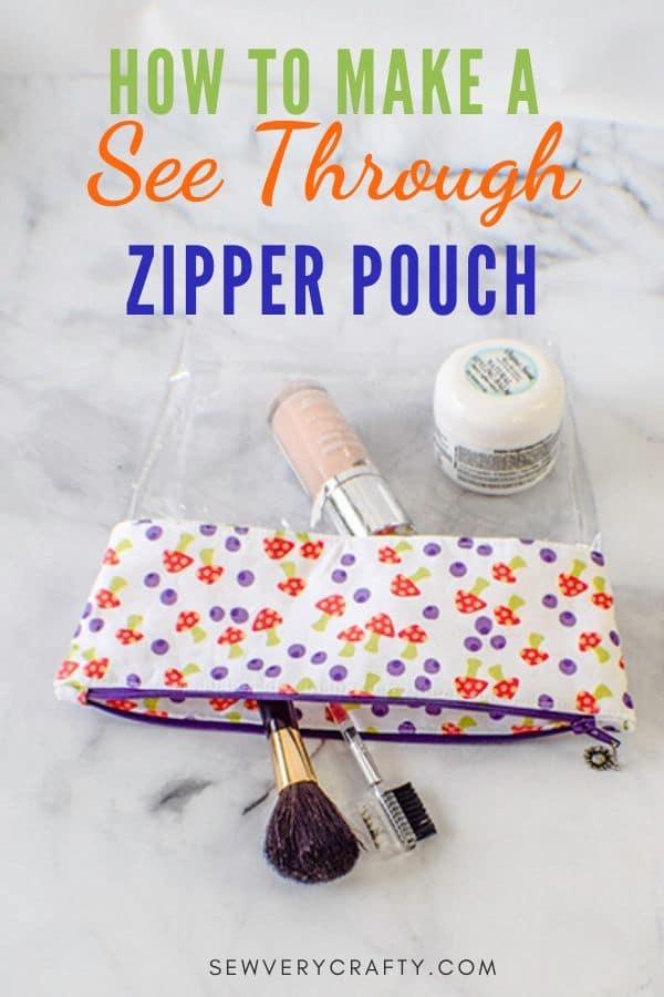How to Make a See Through Zipper Pouch