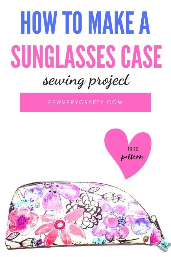 How to make a zippered sunglasses case