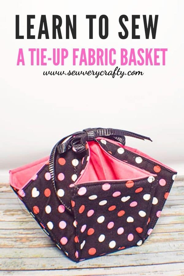 How to Make a tie-up fabric basket