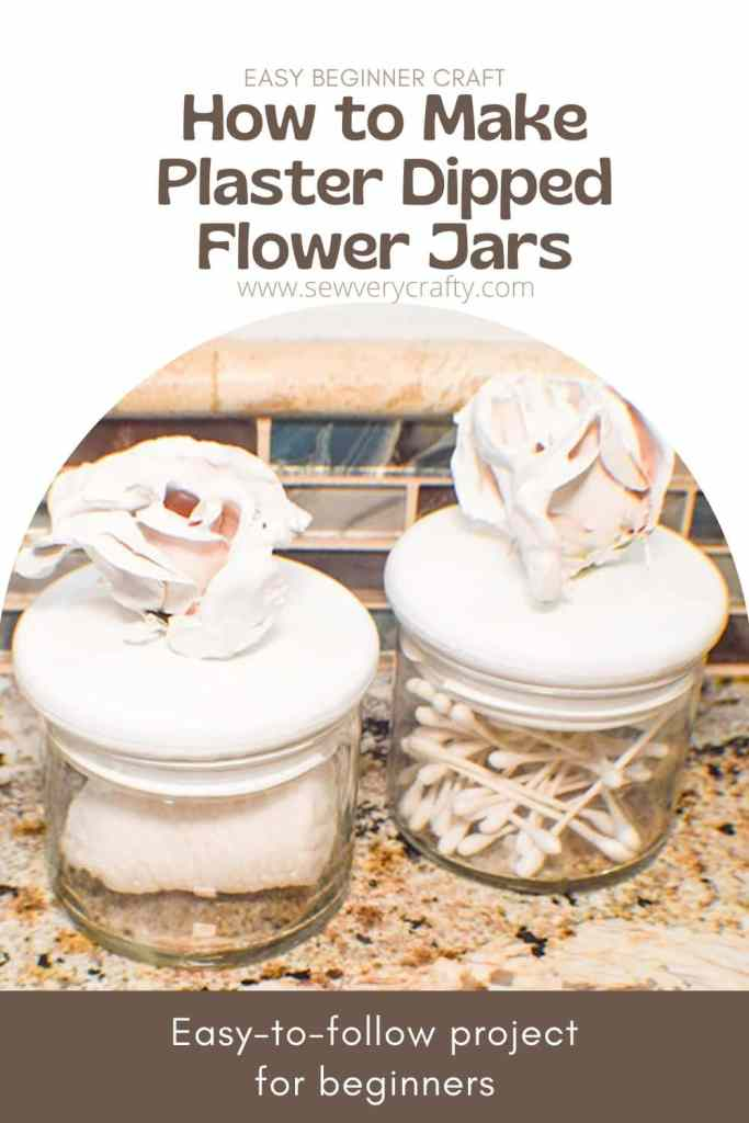How to Make Plaster Dipped Flower Jars