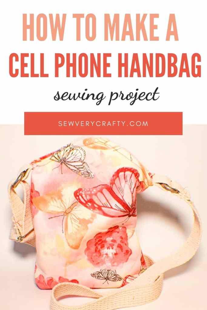 How to Make a mini cell phone crossbody bag