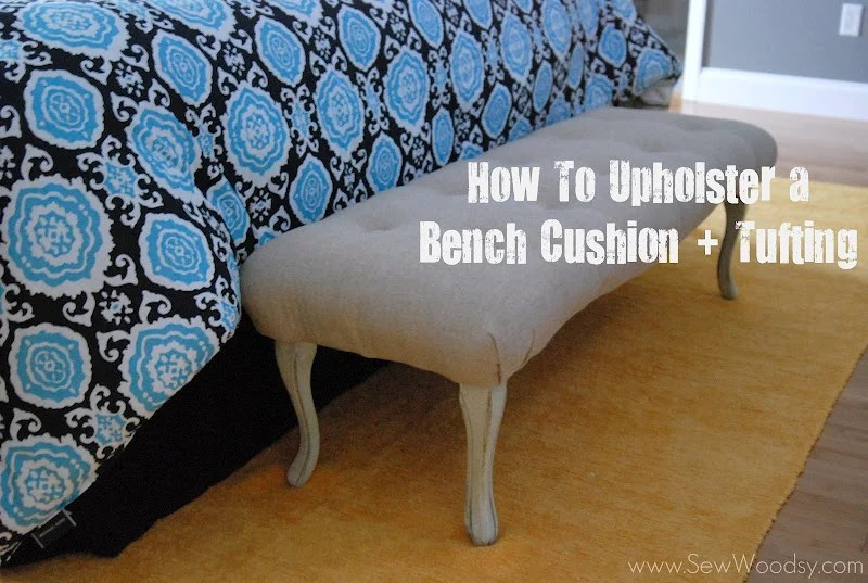 how to reupholster a chair cushion corner folding canvas chairs outdoor furniture part 2 upholster bench tufting sew woodsy