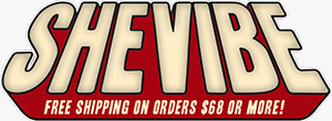 Red and cream colored SheVibe logo . Free Shipping on orders $68 or more!