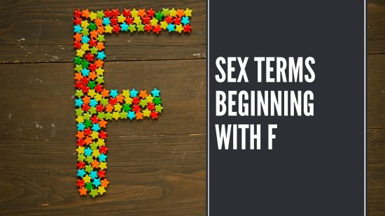 Sex Terms Beginning With F