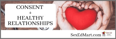 Consent + Healthy Relationships