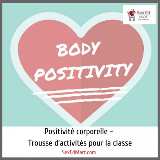 Positivité corporelle – Trousse d'activités pour la classe