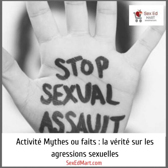 Activité Mythes ou faits : la vérité sur les agressions sexuelles