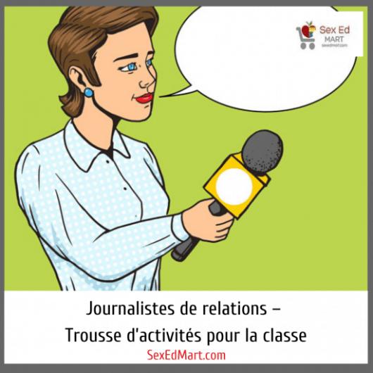 Journalistes de relations – Trousse d'activités pour la classe