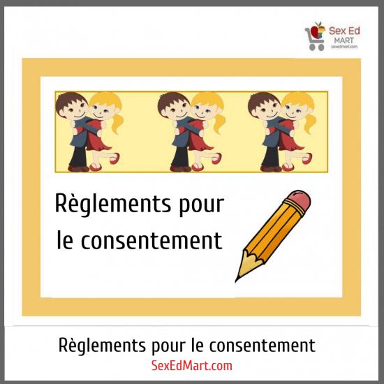 Règlements pour le consentement