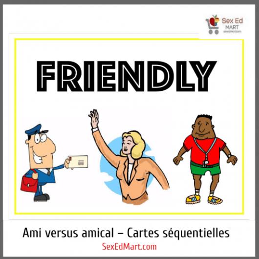 Ami versus amical – Cartes séquentielles