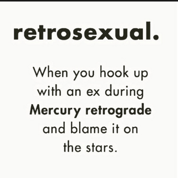 mercury, retrograde, mercury in retrograde, planets, solar system, sky, stars, patio, sex, blush, venus, smile, technology, cosmos, universe, planets, outdoors, exhibitionist, kink, cougar, younger man