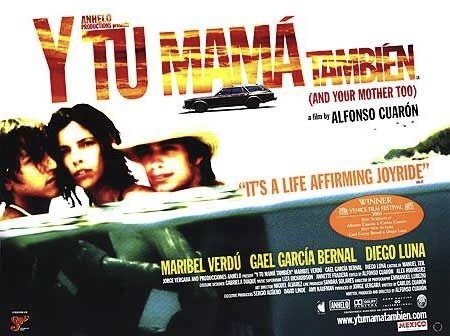 Poster for Y Tu Mama También (And your mother too!) with Luisa looking out of the poster and both boys embracing her, looking towards each other