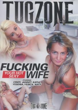 Fucking Your Hot Sexy Wife