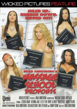 Massage School Dropouts, Porn DVD, Wicked Pictures, Brad Armstrong, Jessica Drake, Remy La Croix, Lezley Zen, Katrina Jade, Vicki Chase, Barrett Blade, Brad Armstrong, Erik Masterson, Erik Everhard, Tommy Gunn, Feature, Massage, Oiled