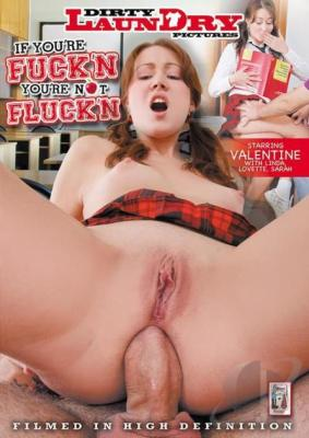 If You're Fuck'N You're Not Flunk'N XXX DVD Dirty Laundry