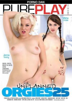 Unplanned Orgies 25 Adult DVD Free Watch