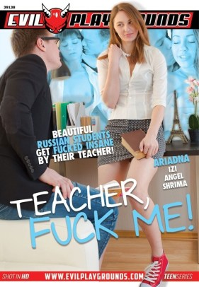 Teacher, fuck me! - hottest russian sexofilm, Evil Playgrounds, Ariadna, Izi, Angel, Shrima, Russian girls, Blow Jobs, Hard Anal Sex, Facial cumshots, Gonzo, Teacher Fuck me, Beautiful russian students, hardcore anal teen porn
