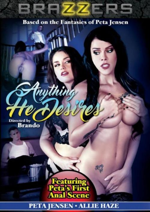 Anything He Desires, Brazzers, Brando, Allie Haze, Peta Jensen, Bill Bailey, Levi Cash, All Sex, Big Tits, Feature, Anything-he-desires-2016-full-free-sexofilm