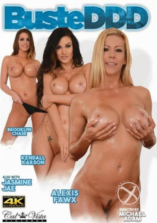 Cal Vista (metro), Michael Adam, Brooklyn Chase, Kendall Karson, Jasmine Jae, Alexis Fawx, All Sex, Big Boobs, BusteDDD, Busteddd-2016-sexofilm