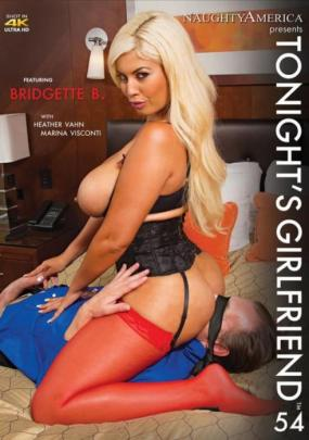 Naughty America, Heather Vahn, Bridgette B., Marina Visconti, All Sex, Big Tits, Lingerie, Tonight's Girlfriend #54, ultimate fantasy, sexual dreams, Tonights-girlfriend-vol-54-2016-sexofilm