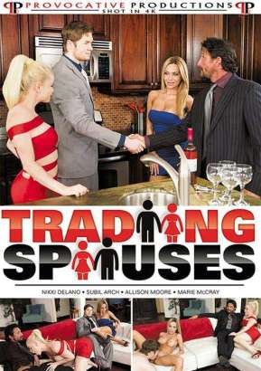 Provocative Productions, Marie McCray, Allison Moore, Nikki Delano, Subil Arch, Tommy Gunn, Jake Taylor, Eric John, Damon Dice, All Sex, Couples, Swingers, Trading Spouses, Trading-spouses-full-free-xxx-dvd