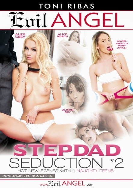 Stepdad-seduction-2-2016, Evil Angel, Toni Ribas, Alex Grey, Alice March, Alison Rey, Angel Smalls, Eric John, Tommy Gunn, Toni Ribas, Anal, Ass to mouth, Big Dick, Blonde, Blowjob, Brunette, Bubble Butt, Cum swallow, Cumshot, Cunilingus