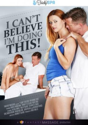 I Can't Believe I'm Doing This (2016) - Full Free HD XXX DVD