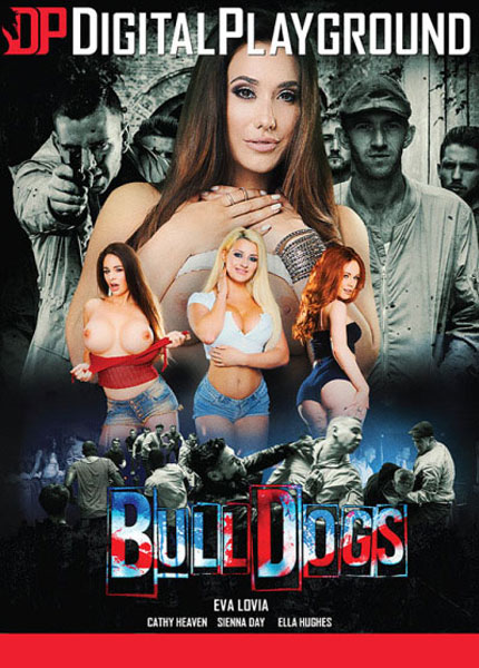 Bulldogs, Porn DVD, Digital Playground, Eva Lovia, Cathy Heaven, Sienna Day, Ella Hughes, Danny D, Luke Hardy, Chad Rockwell, Marc Rose, Big Boobs, Feature