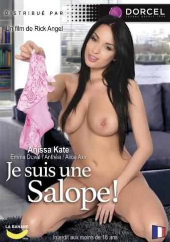 Je Suis Une Salope, Porn DVD, Marc Dorcel, Rick Angel, Eddy, Anthea, Rick Angel, Anissa Kate, Alice Axx, Emma Duval, Feature film, Foreign, Anal, DP, Bondage, Brunette, 3some
