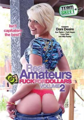 Real Amateurs Fuck For Dollars Vol. 2 Porn Dvd