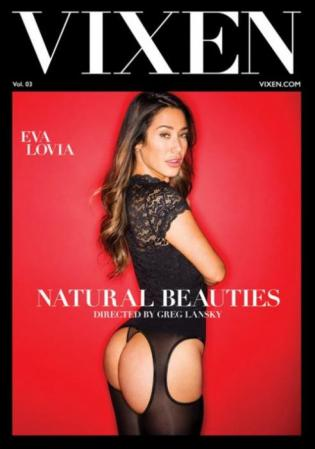 Natural Beauties 3, 2017 Porn DVD, Vixen, Greg Lansky, Eva Lovia, Kimmy Granger, Violet Starr, Carter Cruise, 18+ Teens, All Sex