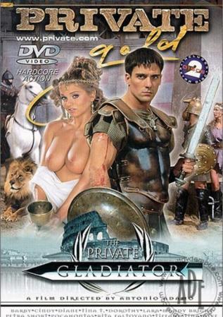 The Private Gladiator #1 Private Porn Movie