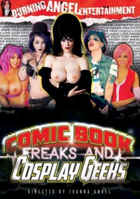 Comic Book Freaks, Cosplay Geeks, Porn Movie, Burning Angel Entertainment Videos, Joanna Angel, Draven Star, London Lanchester, Annie Cruz, Larkin Love, Sheridan Love, Rizzo Ford, Adult DVD, All Sex, Cosplay
