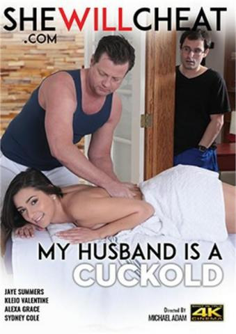 My Husband Is A Cuckold, biggest cocks, She Will Cheat, Michael Adam, Alexa Grace, Jaye Summers, Kleio Valentien, Sydney Cole, Adult DVD, Affairs & Love Triangles, Big Cocks, Cuckolds, Fetish