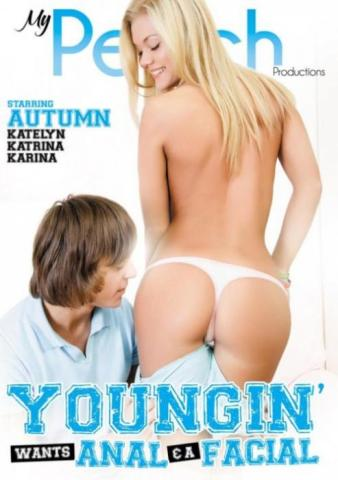 Youngin' Wants Anal & A Facial, hottest XXX, My Peach Productions, Autumn, Katelyn, Katrina, Karina, Adult DVD, 18+ Teens, All Sex, Anal, Ass to Mouth, Blowjobs, Cumshots, Facials