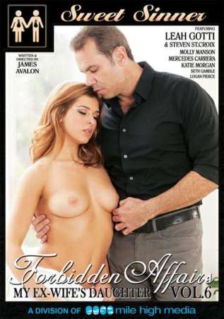 Forbidden Affairs Vol. 6: My Ex-Wife's Daughter on DVD from Sweet Sinner