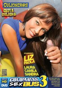 Colombian Sex Bus Vol. 3 XXX DVD from Culioneros