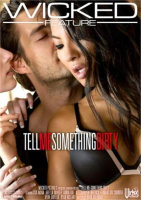 Tell Me Something Dirty on DVD from Wicked Pictures