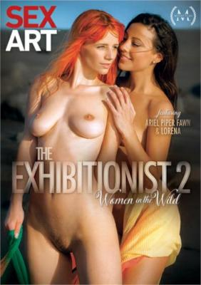 The Exhibitionist 2: Women In The Wild XXX DVD from Sex Art